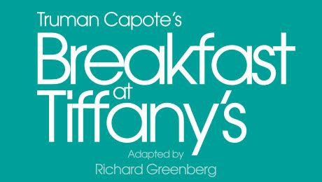 Breakfast at Tiffany's – Theatre Royal Glasgow