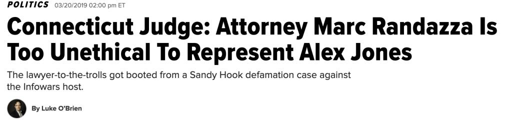 Connecticut Judge Attorney Marc Randazza Is Too Unethical To Represent Alex Jones
